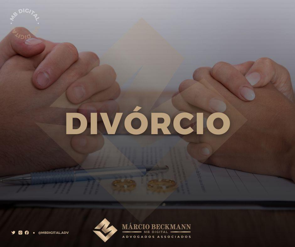 Tipos de Divórcio e como devo proceder?
